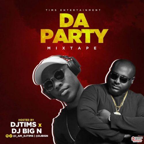 Da Party Mix dj tims dj big n mixtape