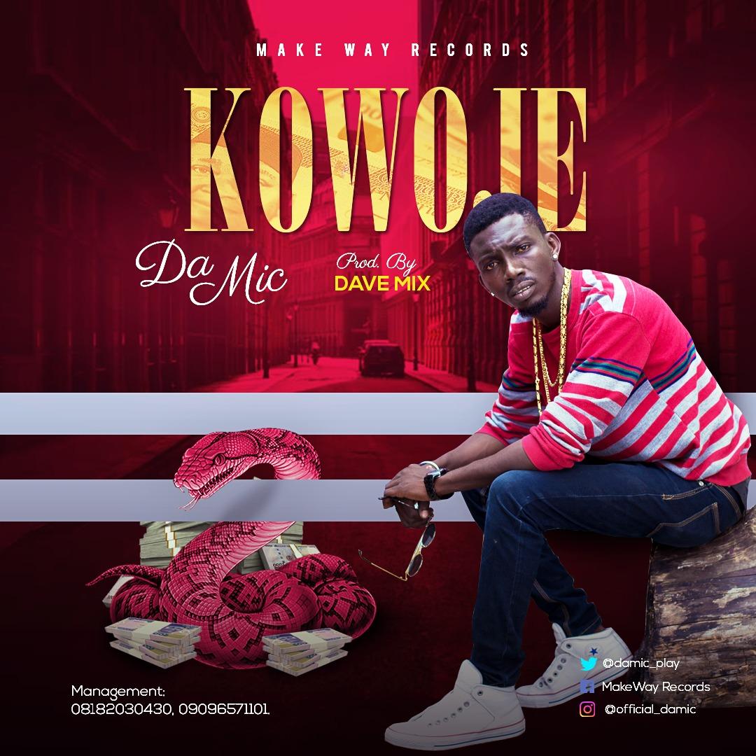 Music: Da Mic - Kowoje