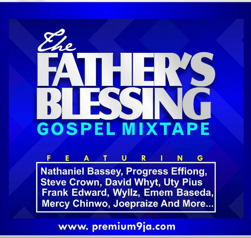 Gospel Mixtape: 'The Father's Blessing'